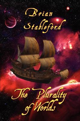 The Plurality of Worlds: A Sixteenth-Century Space Opera (Paperback)
