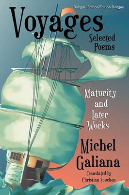 Voyages: Maturity and Later Works: Selected Poems (Paperback)