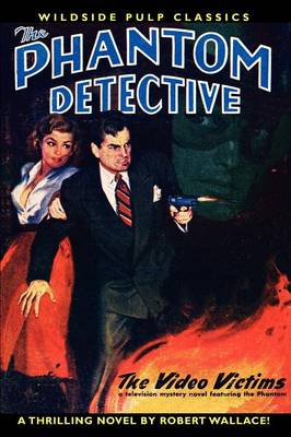 The Phantom Detective in the Video Victims (Paperback)