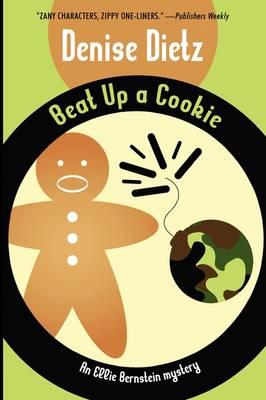 Beat Up a Cookie: An Ellie Bernstein Mystery (Paperback)