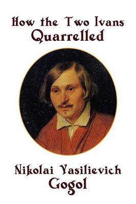 How the Two Ivans Quarrelled (Paperback)