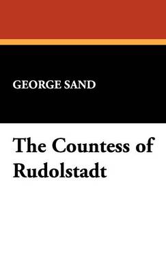 The Countess of Rudolstadt (Hardback)