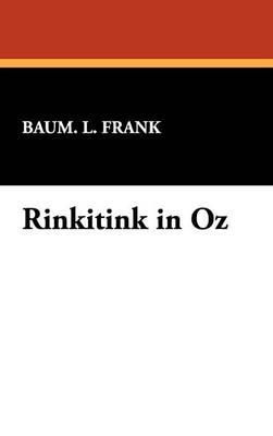 Rinkitink in Oz (Hardback)