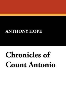Chronicles of Count Antonio (Paperback)