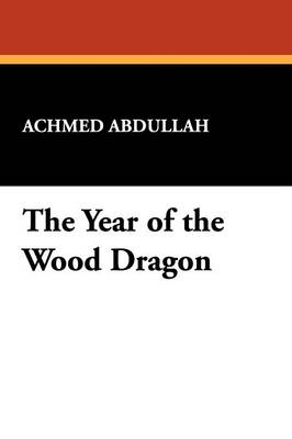 The Year of the Wood Dragon (Paperback)