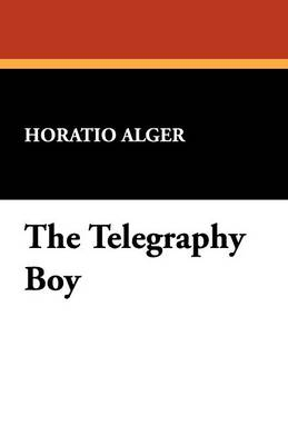 The Telegraphy Boy (Paperback)