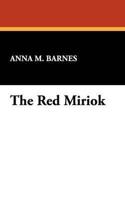 The Red Miriok (Hardback)