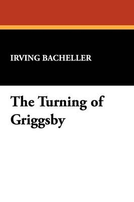 The Turning of Griggsby (Paperback)