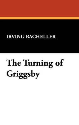 The Turning of Griggsby (Hardback)