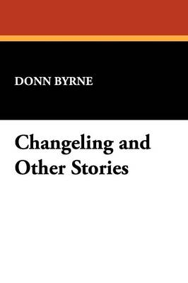 Changeling and Other Stories (Paperback)