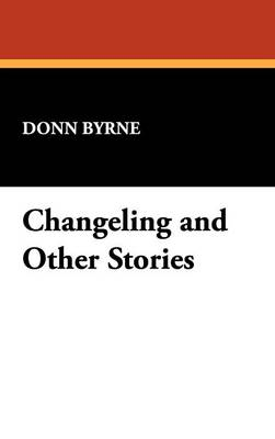 Changeling and Other Stories (Hardback)