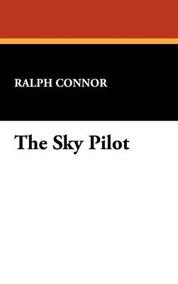 The Sky Pilot (Hardback)