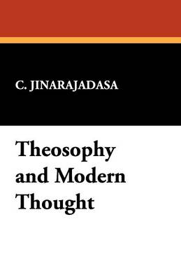 Theosophy and Modern Thought (Paperback)