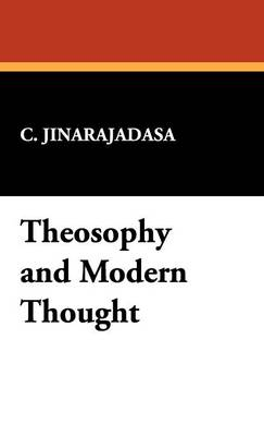 Theosophy and Modern Thought (Hardback)
