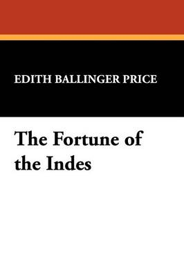 The Fortune of the Indes (Paperback)