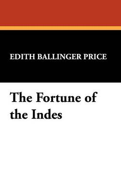 The Fortune of the Indes (Hardback)