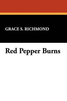 Red Pepper Burns (Paperback)