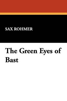 The Green Eyes of Bast (Paperback)
