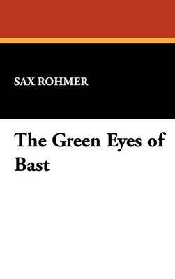 The Green Eyes of Bast (Hardback)