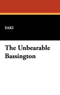 The Unbearable Bassington (Hardback)