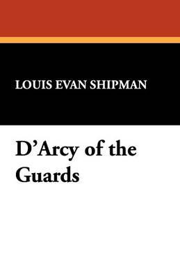 D'Arcy of the Guards (Paperback)