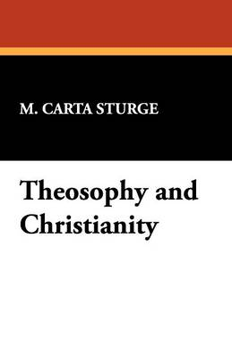 Theosophy and Christianity (Paperback)