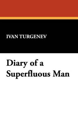 Diary of a Superfluous Man (Hardback)