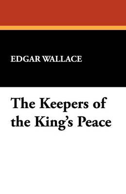 The Keepers of the King's Peace (Paperback)
