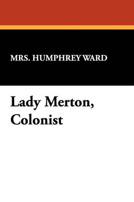 Lady Merton, Colonist (Paperback)