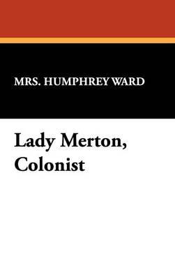 Lady Merton, Colonist (Hardback)