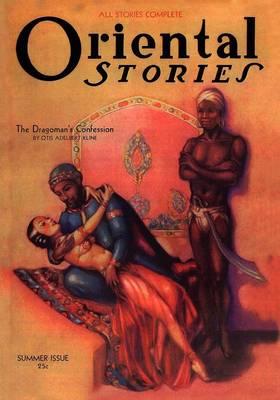 Oriental Stories, Vol 2, No. 3 (Summer 1932) (Paperback)
