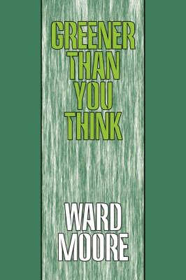 Greener Than You Think (Paperback)