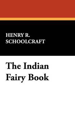 The Indian Fairy Book (Hardback)