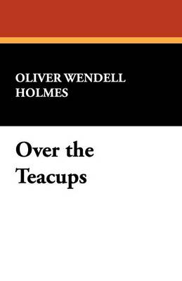 Over the Teacups (Paperback)