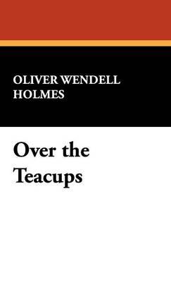 Over the Teacups (Hardback)
