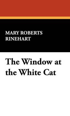 The Window at the White Cat (Hardback)