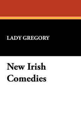 New Irish Comedies (Paperback)