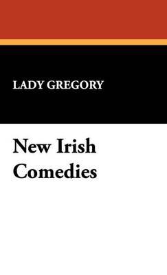 New Irish Comedies (Hardback)
