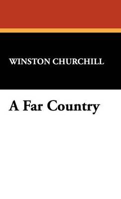 A Far Country (Hardback)