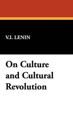 On Culture and Cultural Revolution (Hardback)