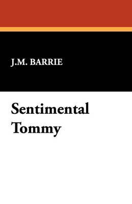Sentimental Tommy (Paperback)