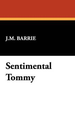 Sentimental Tommy (Hardback)