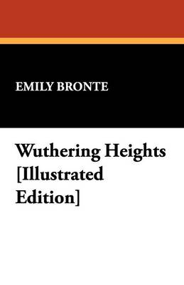 Wuthering Heights [Illustrated Edition] (Paperback)