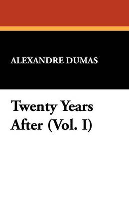 Twenty Years After (Vol. I) (Paperback)