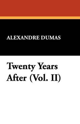 Twenty Years After (Vol. II) (Paperback)