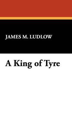 A King of Tyre (Hardback)