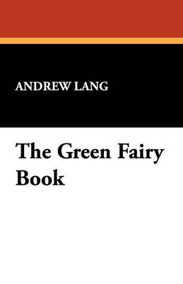 The Green Fairy Book (Paperback)