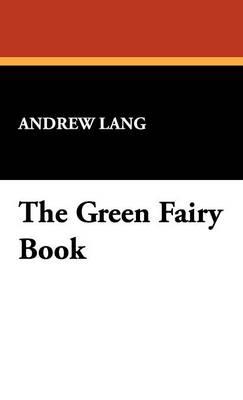 The Green Fairy Book (Hardback)