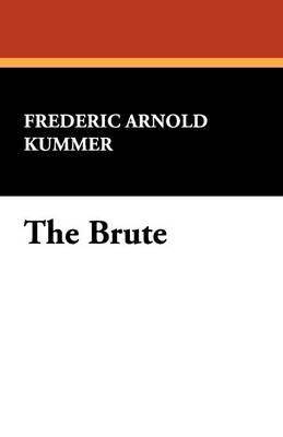 The Brute (Paperback)