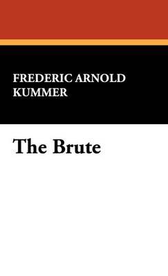 The Brute (Hardback)